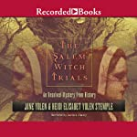 The Salem Witch Trials: An Unsolved Mystery from History | Jane Yolen,Heidi Elisabet Yolan Stemple