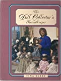 img - for The Doll Collector's Recordkeeper book / textbook / text book