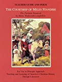 The Courtship of Miles Standish The Puritan Pastoral Teacher Guide and Poem