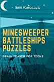 img - for Minesweeper Battleships Puzzles: Brain Teaser for Teens (Battleship Puzzle Book) book / textbook / text book