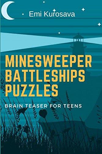 Minesweeper Battleships Puzzles: Brain Teaser for Teens (Battleship Puzzle Book)