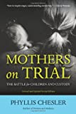 51Jna6V7yGL. SL160  Mothers on Trial: The Battle for Children and Custody