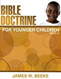 Bible Doctrine for Younger Children: Book B (Grade 5)