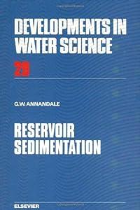 Reservoir Sedimentation (Developments in Water Science)