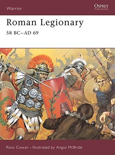 Roman Legionary 58 BC-AD 69 [Ross Cowan] (Tapa Blanda)
