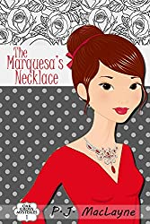 The Marquesa's Necklace (Oak Grove Mysteries Book 1)