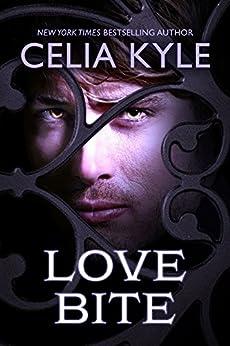 Love Bite (Vampire Romance) by [Kyle, Celia]