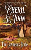 By Cheryl St.John The Lawman's Bride [Mass Market Paperback]