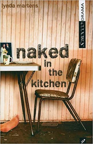 Naked in the Kitchen (Scirocco Drama)