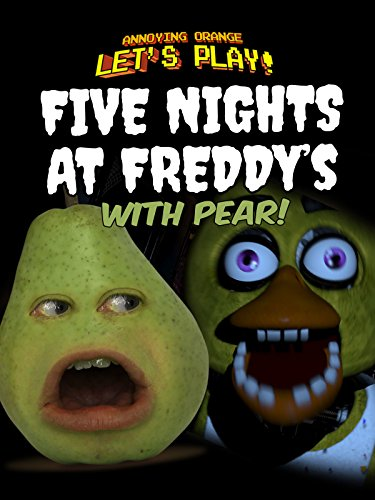 (Clip: Annoying Orange Let's Play - Five Nights at Freddy's with)