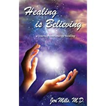 Healing is Believing