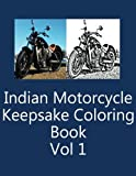Indian Motorcycle Keepsake Coloring Book Vol 1