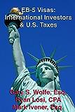 EB-5 Visas: International Investors & U.S. Taxes