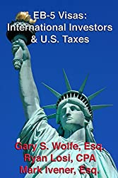 EB-5 Visas: International Investors & U.S. Taxes