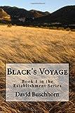 Black's Voyage, David L. Buschhorn, 1493609424