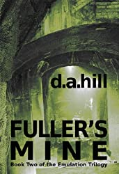 Fuller's Mine (The Emulation Trilogy Book 2) (English Edition)