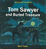 Tom Sawyer and Buried Treasure, Mark Twain, 0816700648