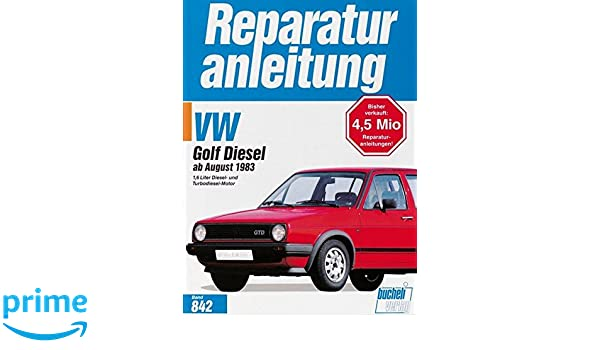 VW Golf II Diesel / Turbodiesel, GTD / Carat TD ab August 83: Amazon.es: Desconocido: Libros en idiomas extranjeros