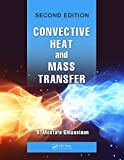 Convective Heat and Mass Transfer (Heat Transfer)