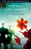 The Two Noble Kinsmen, Revised Edition: Third Series (The Arden Shakespeare Third Series)