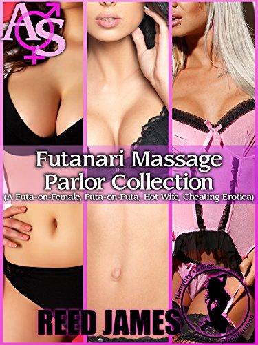 Futanari Massage Parlor Collection A Futa On Female Futa On