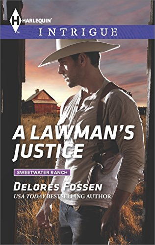 A Lawman's Justice (Sweetwater Ranch Book 8) ()