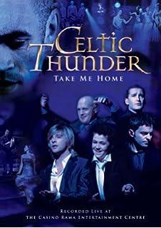 celtic thunder take me home - Celtic Thunder Christmas