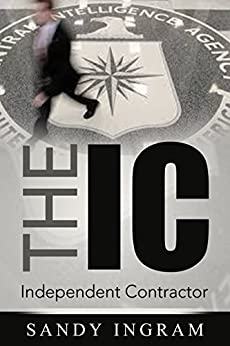 The IC International Crime Mystery by [Ingram, Sandy]