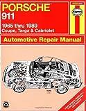 Porsche 911: Automotive Repair Manual, 1965 to 1989 - Coupe, Targa & Cabriolet [Paperback] [1999] (Author) Haynes