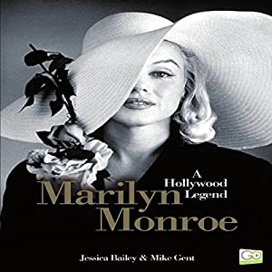 Marilyn Monroe: A Hollywood Legend Audiobook
