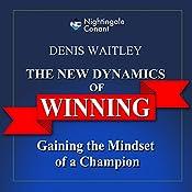 The New Dynamics of Winning   Denis E. Waitley