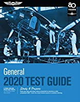 General Test Guide 2020: Pass your test and know what is essential to become a safe, competent AMT from the most trusted source in aviation training (Fast-Track Test Guides)