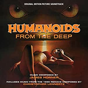 HUMANOIDS FROM THE DEEP-original Soundtrack composed by James Horner