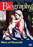 Biography - Mary of Nazareth (A&E DVD Archives)