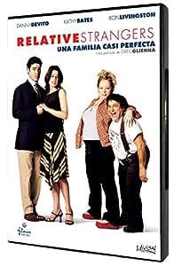 Relative Strangers (Una familia casi perfecta) [DVD]