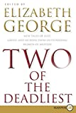 Two of the Deadliest, Elizabeth George, 0061720151
