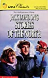 Jack London's Stories of the North, Jack London, 0590442295