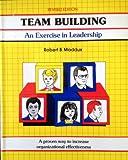 Team Building, Robert B. Maddux, 0931961165