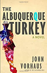 The Albuquerque Turkey: A Novel