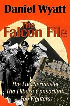 The Falcon File by [Wyatt, Daniel]