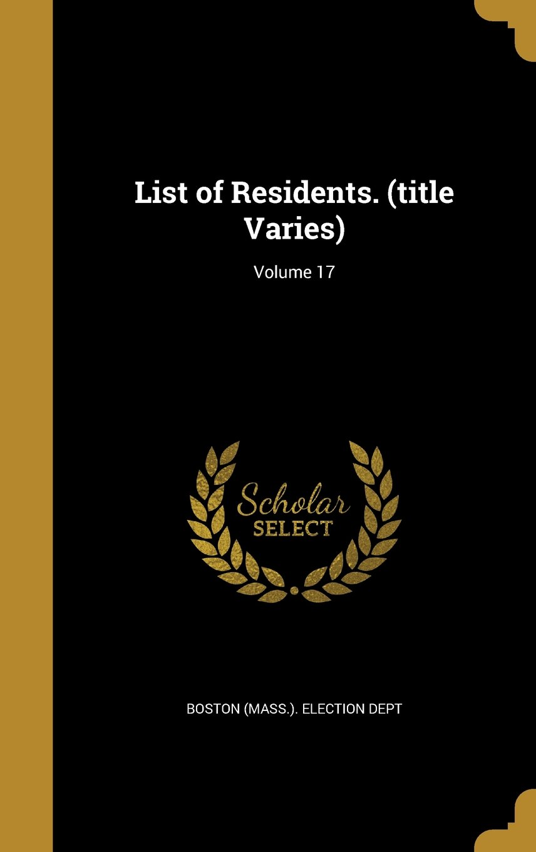 Read Online List of Residents. (Title Varies); Volume 17 pdf epub