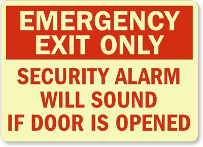 Emergency Exit Only Security Alarm Will Sound If Door Is Opened Sign, 14'' x 10'' by MyDoorSign