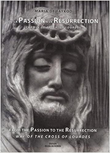 Revoir Le Livre En Ligne De La Passion A La Resurrection
