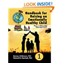 Handbook for Raising an Emotionally Healthy Child Part 1: Behavior Management