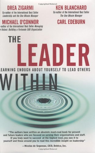 Read Online The Leader Within: Learning Enough About Yourself to Lead Others ebook