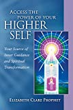 img - for Access The Power Of Your Higher Self (Pocket Guides to Practical Spirituality) book / textbook / text book