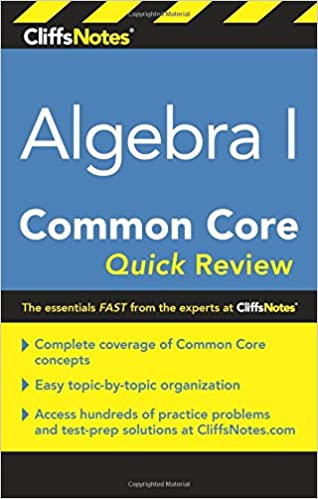 CliffsNotes Algebra I Common Core Quick Review: Kimberly Gores ...