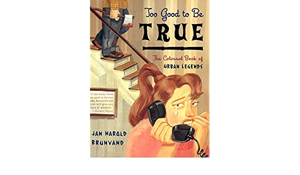 Too Good to Be True: The Colossal Book of Urban Legends: Amazon.es: Jan Harold Brunvand: Libros en idiomas extranjeros