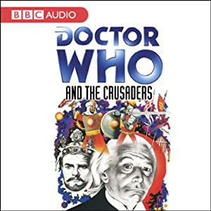 Doctor Who and the Crusaders Hörbuch