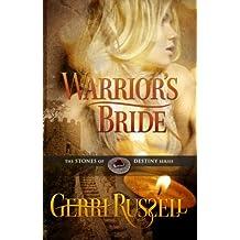Warrior's Bride (The Stones of Destiny Series Book 2)